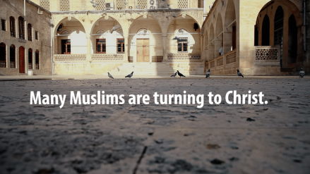 Muslims Coming to Christ